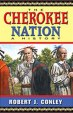 Cherokee nation by Robert Conley