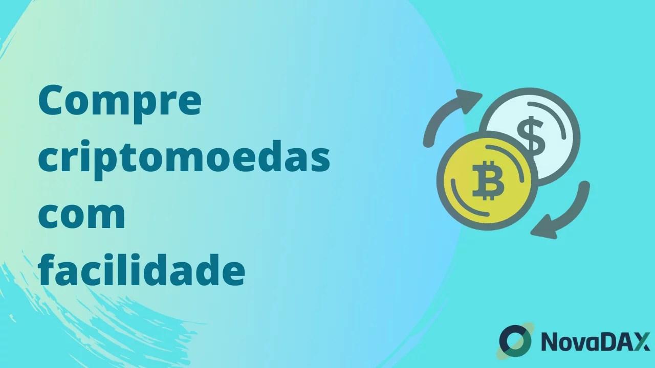 Compre criptomoedas fácil na NovaDax