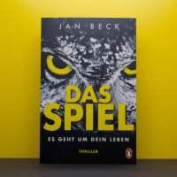 """[Rezension] Jan Beck """"Das Spiel: Es geht um dein Leben"""""""