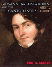 Giovanni Battista Rubini and the Bel Canto Teors