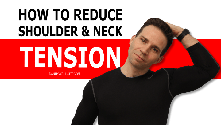 How To Reduce neck and Shoulder Tension