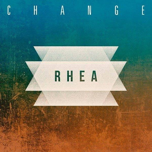 "Nieuwe single RHEA - ""Change"""