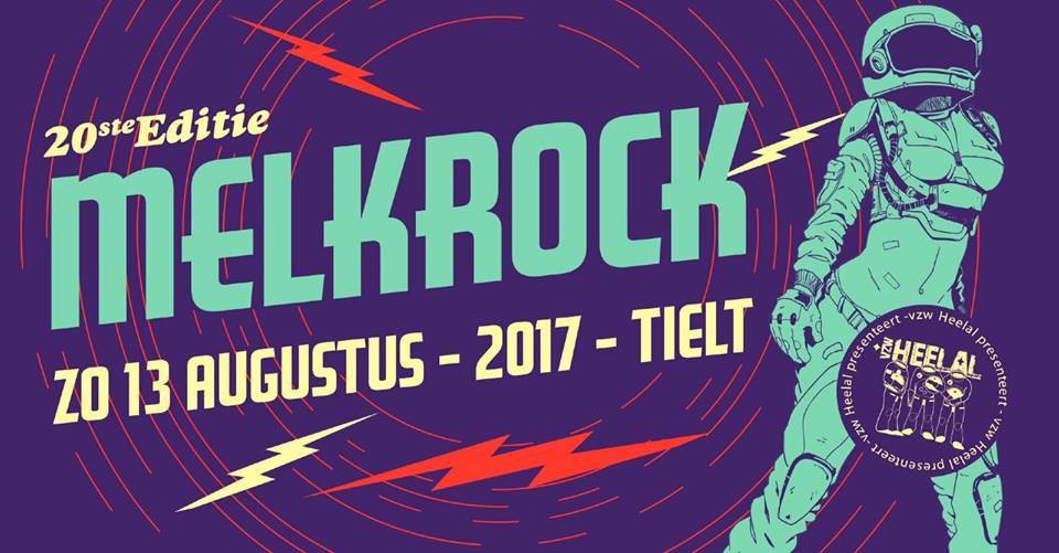 Melkrock Tielt 2017: Een dag vol verrassingen en muzikale hoogvliegers