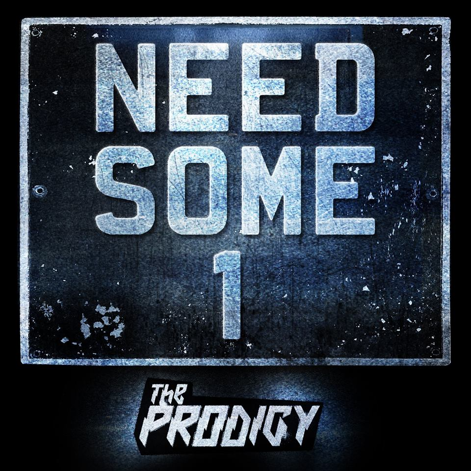 "Nieuwe single The Prodigy - ""Need Some1"""