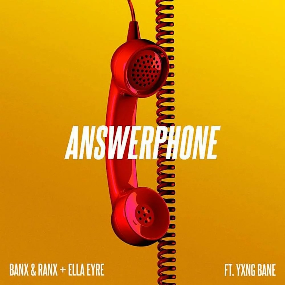 "Nieuwe single Banx & Ranx, Ella Eyre & Yxng Bane – ""Answerphone"""