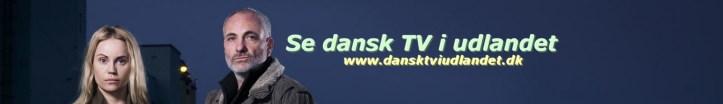 se dansk tv i udlandet