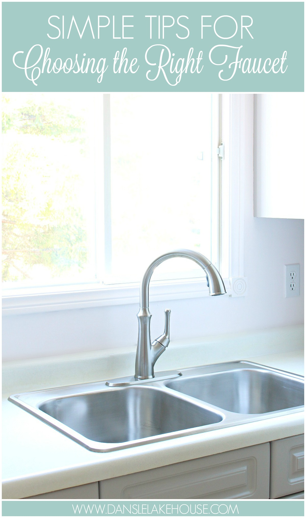 Simple Tips for Choosing the Right Kitchen Faucet | Pfister Tamera Faucet Review | Dans le Lakehouse #kitchenmakeover #kitchenfaucet #tips