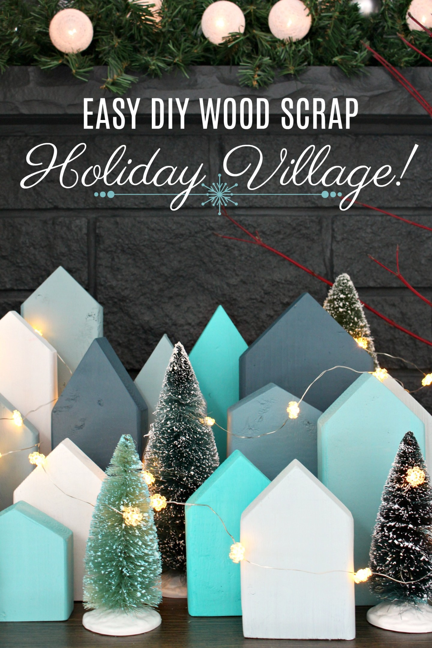 FREE DIY Holiday Village | Scrap Wood DIY Christmas Village