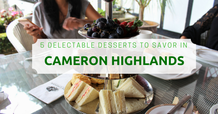 5 Delectable Desserts To Savor In Cameron Highlands, Malaysia
