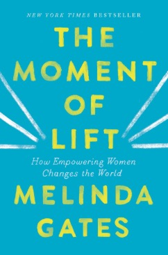 The cover of Melinda Gates' book The Moment of Lift