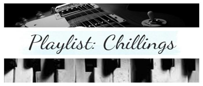 chillings playlist