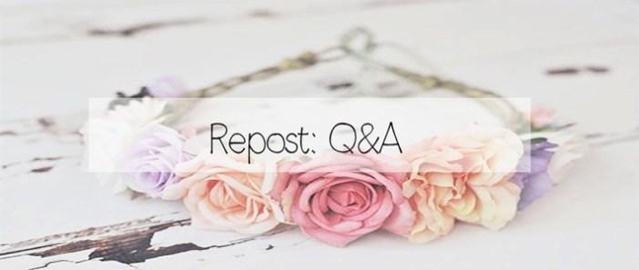 Repost: Q&A