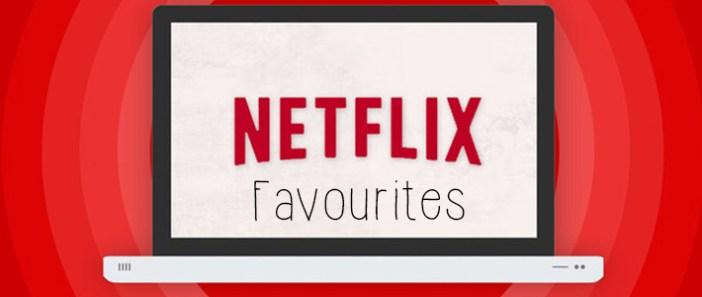 Netflix Favourites || 2
