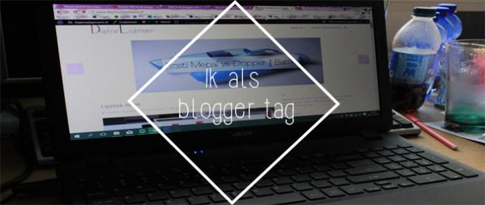 Ik als blogger tag