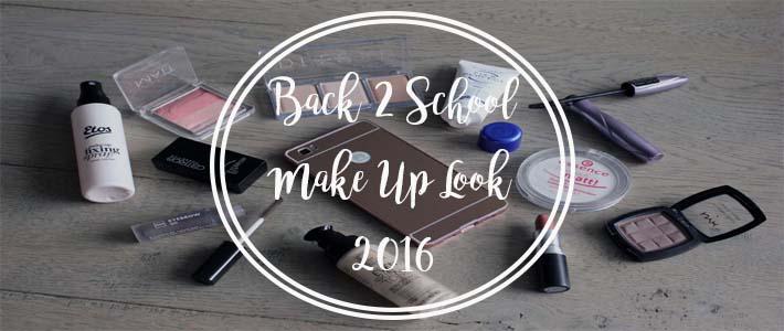Back 2 School Make-Up Look 2016