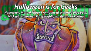 Halloween is for Geeks - Geeks Corner - Episode 404