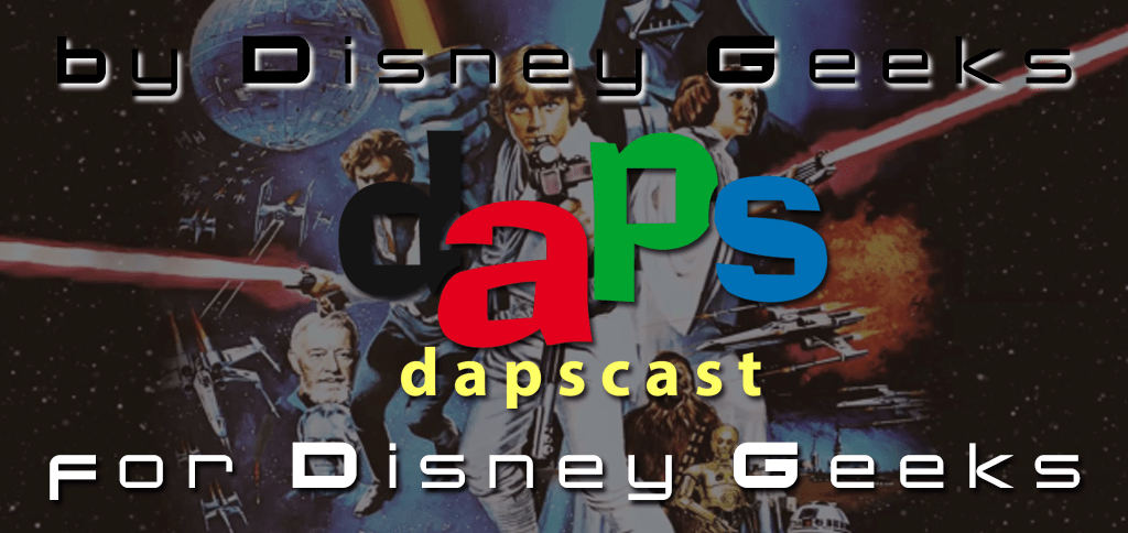 Star Wars - Half Marathon, Movie, and More - Dapscast - Episode 13