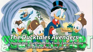 The Ducktales Avengers - Geeks Corner - Episode 422