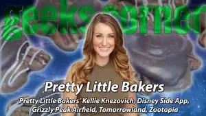 Pretty Little Bakers - Geeks Corner - Episode 423