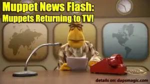 Muppet News Flash: Muppets Returning to TV!