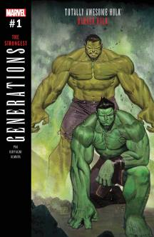 GENERATIONS BANNER HULK & THE TOTALLY AWESOME HULK (2017) #1