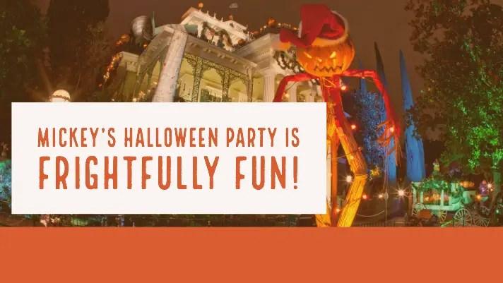 Mickey's Halloween Party is Frightfully Fun!