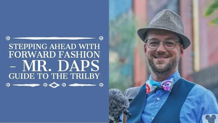 Mr. DAPs Trilby Guide