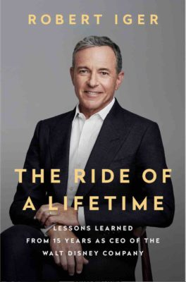 The Ride of a Lifetime - Bob Iger