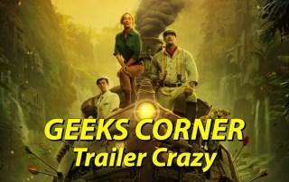 Trailer Crazy - GEEKS CORNER - Episode 1002 (#473)