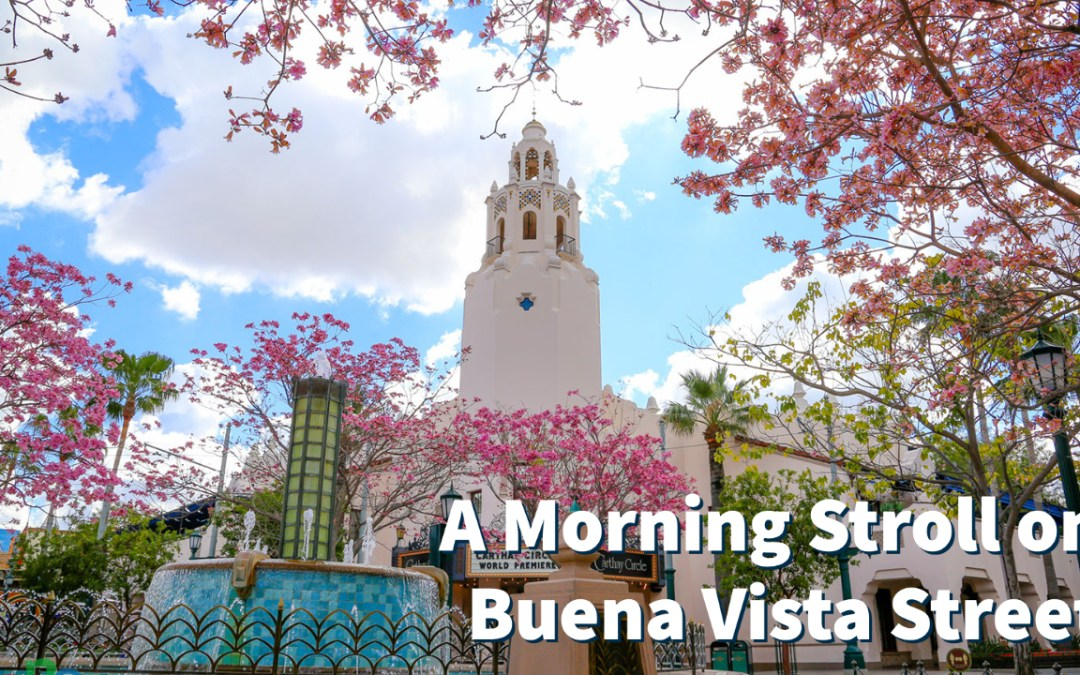 A Morning Stroll on Buena Vista Street on Its Final Weekend as Part of the Downtown Disney District