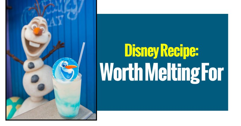 Disney Recipes: Worth Melting For