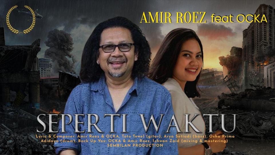 Amir Roez feat Ocka rilis lagu Seperti Waktu (Foto: Istimewa)