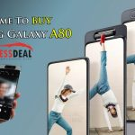 Samsung Galaxy A80 – Rotating Triple Camera and Gorgeous Notch-free Display