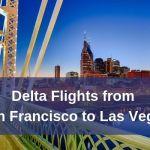 Delta Flights from San Francisco to Las Vegas