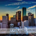 A New Sky Experience with United Airlines Flights to Houston Texas