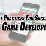 What Are The Best Practices To Make iOS Game Development Successful