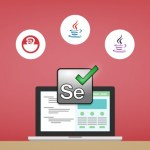 Selenium – Time to change from Manual into Automation