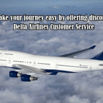 How to Get Discounts on Delta Airlines Flights Ticket Reservations?
