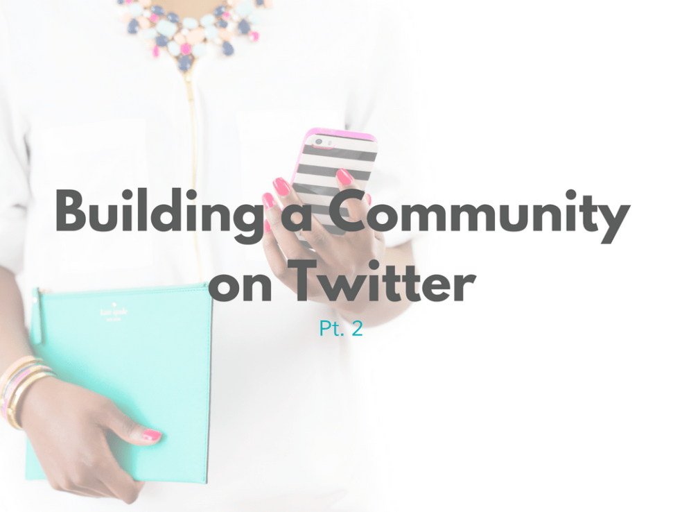 Building a Community on Twitter Graphic