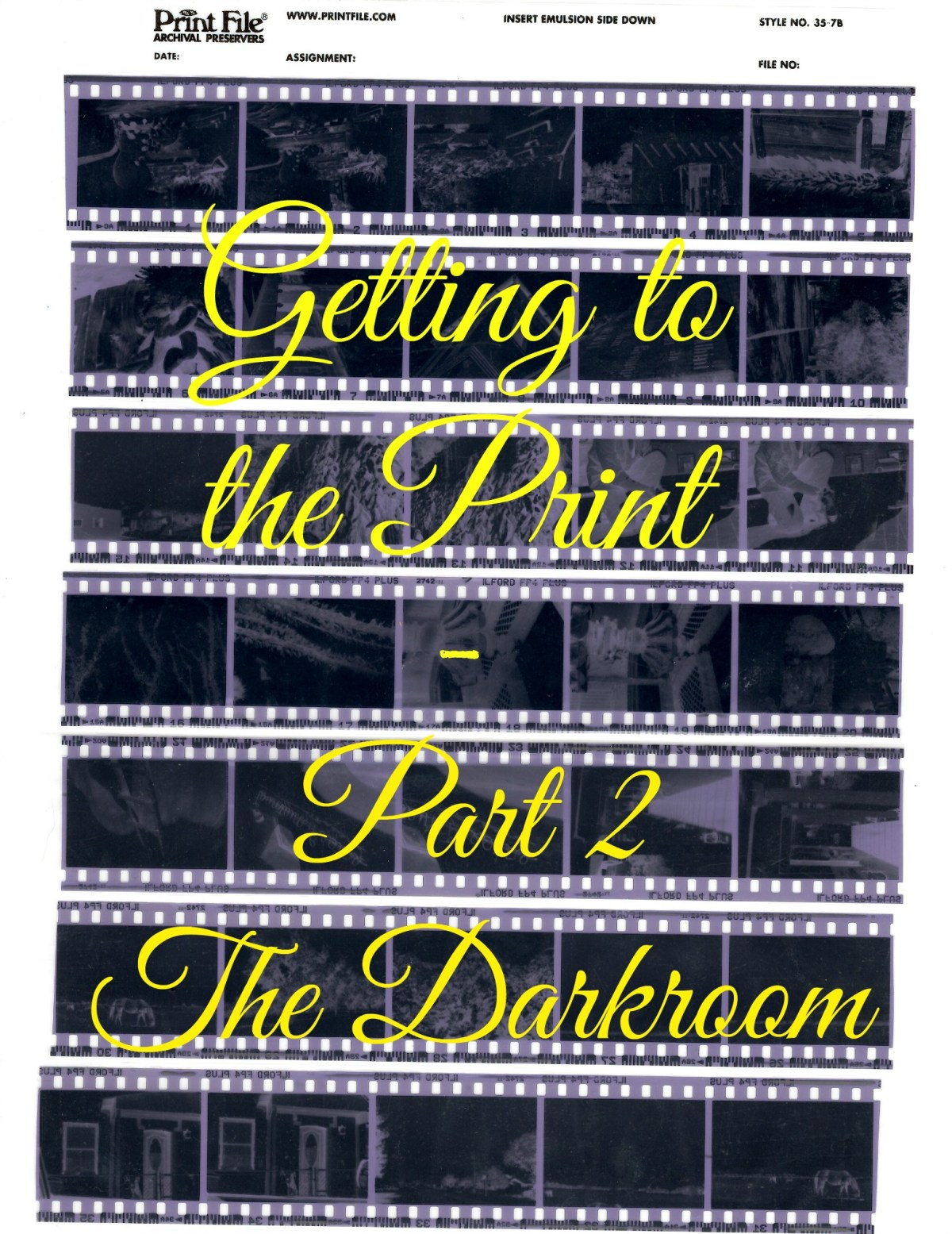 Getting the the Print – Part 2 The Darkroom