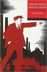 RUSSIAN REVOLUTION, SHEILA FITZPATRICK, SOVIET HISTORY, BOOK