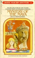 MYSTERY OF THE MAYA, CHOOSE YOUR OWN ADVENTURE, RA MONTGOMERY