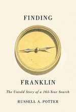FINDING FRANKLIN, RUSSELL POTTER, ARCTIC EXPLORATION, EXPEDITION, THE TERROR