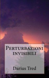Darius Tred - Perturbazioni invisibili - Cover