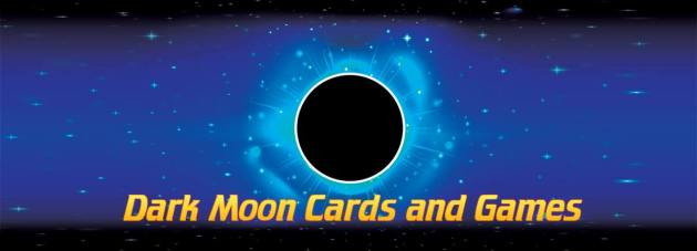 Dark Moon Cards and Games   Home Picture