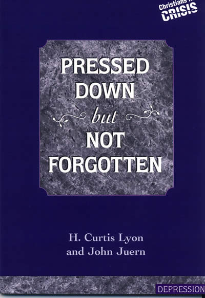 Pressed Down But Not Forgotten, by H. Curtis Lyon and John Juern