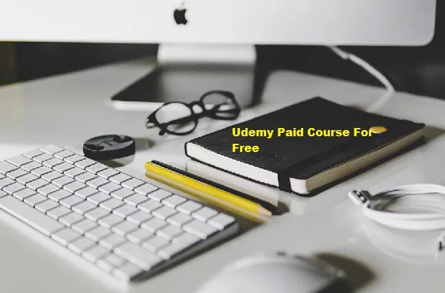 Top 40+ Udemy Paid Course For Free - Download Now