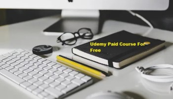 Top 100+ Free Udemy Courses [Udemy Course 100% Off Coupon