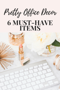 Pretty Office Decor, 6 Must-Have Items, Make your office and cubicle pretty & functional.