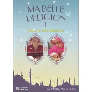 ma-belle-religion-1-j-apprends-mes-adorations-par-faruk-salman-erkam